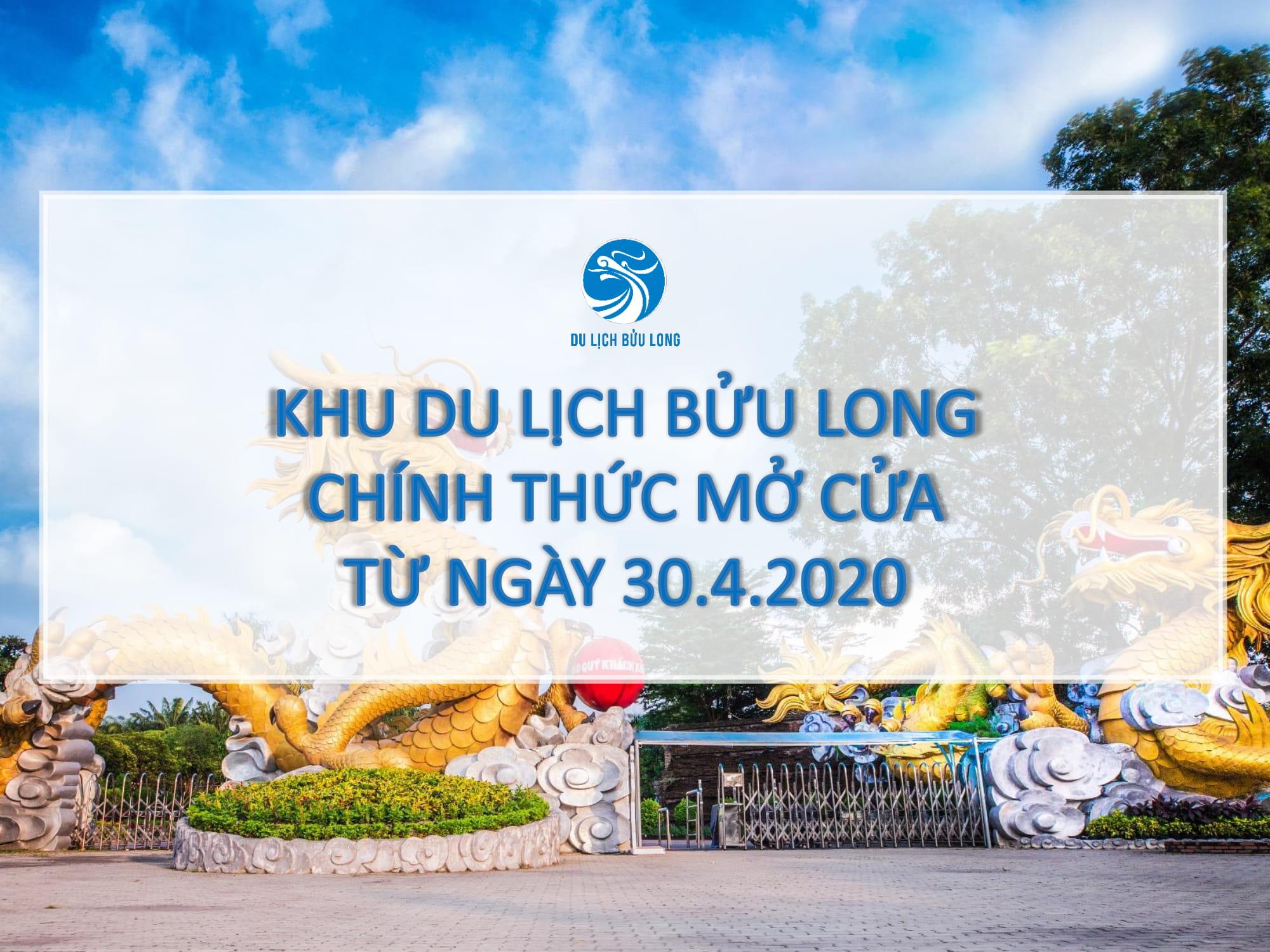 KDL BỬU LONG CHÍNH THỨC MỞ CỬA TỪ NGÀY 30.4.2020